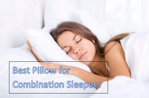 best pillow for combination sleeper reviews